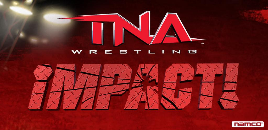TNA Wrestling iMPACT! for Android – The Review