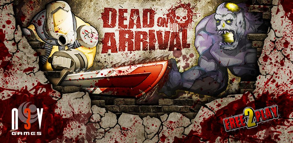 Dead on Arrival – Android Game Review