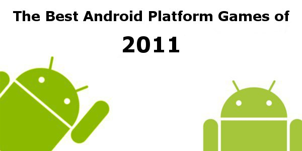 best android apps games 2012