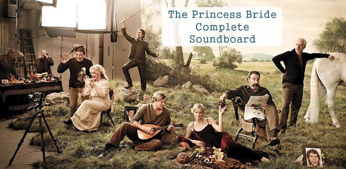 The Princess Bride Soundboard – Android App Review
