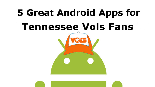 tennessee vols android apps