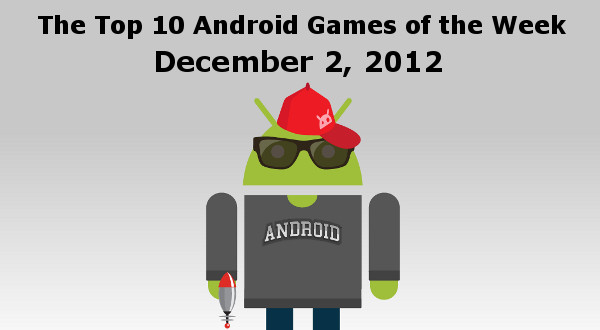 Top 10 New Android Games