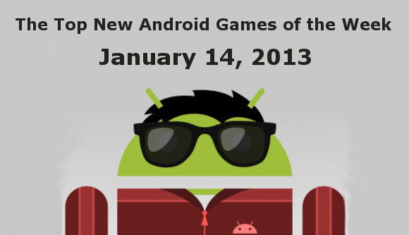best new games for android 2013
