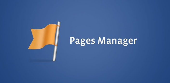 Facebook Pages Manager app available now on Google Play store