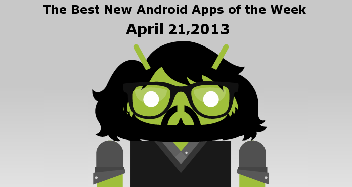 Best new Android Apps April 2013
