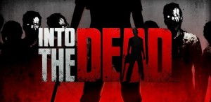 Into the Dead by PIKPOK – A True Test of Stamina