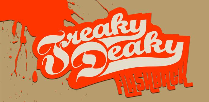 freaky deaky flashback
