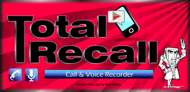 Call Recorder Total Recall 2, Back With a Vengeance
