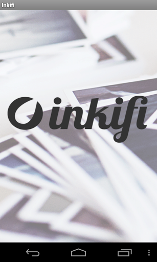 Inkifi – Instagram Printing App for Android