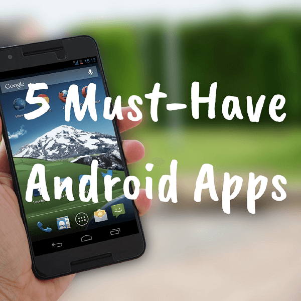 must-have-android-apps